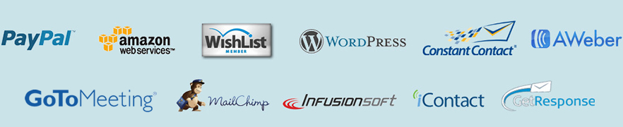 PayPal, Amazon, WishList Member, WordPress, Constant Contact, AWeber, MainChimp, InfusionSoft, iContact, GetResponse